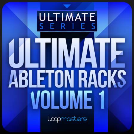 Ultimate Ableton Racks Vol1 - Samples & Loops - Splice