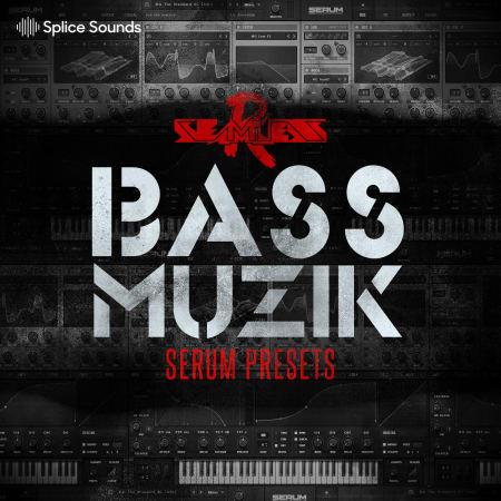 SeamlessR - Bass Muzik Serum Presets - Samples & Loops - Splice