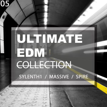 Ultimate EDM Preset Collection (Massive - Spire - Sylenth
