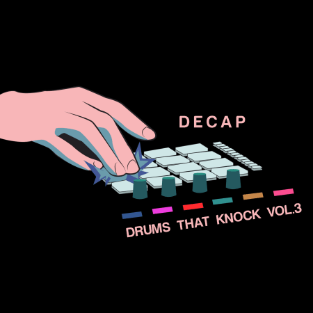 Decap - Drums That Knock Vol  3 - Samples & Loops - Splice