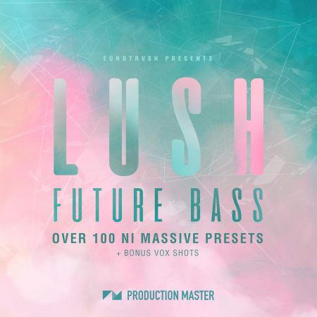 LUSH Future Bass Presets For NI Massive - Samples & Loops