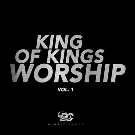 King Of Kings Worship - Samples & Loops - Splice Sounds