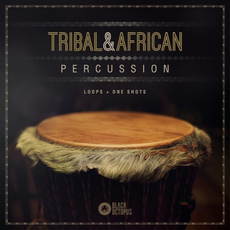 Tribal & African Percussion - Samples & Loops - Splice
