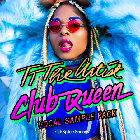 TT The Artist - Club Queen Vocal Sample Pack - Samples