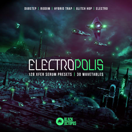 Electropolis for Serum - Samples & Loops - Splice Sounds