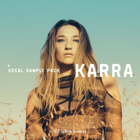 KARRA Vocal Sample Pack - Samples & Loops - Splice Sounds