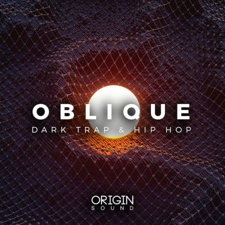 Oblique - Dark Trap & Hip Hop - Samples & Loops - Splice
