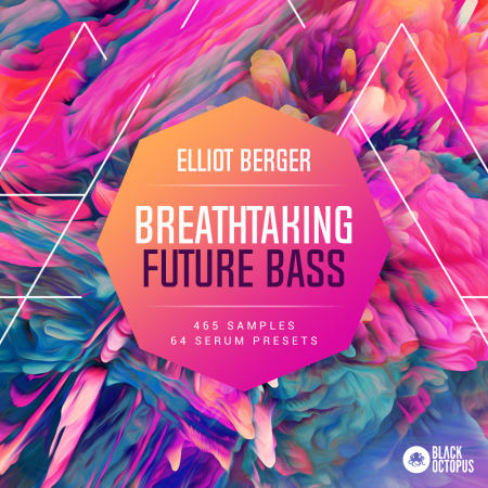 Breathtaking Future Bass by Elliot Berger - Samples & Loops