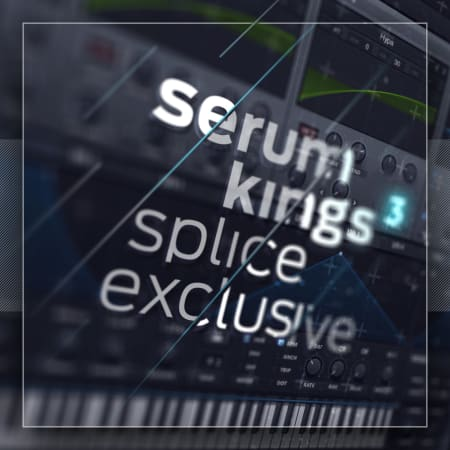 Future Bass Pads Preset from Serum Kings 3 | Splice Sounds