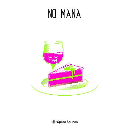 Splice NO MANAs Mana for Dessert Pack WAV-FLARE