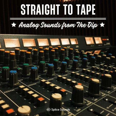 Straight to Tape: Analog Sounds from The Dip - Samples