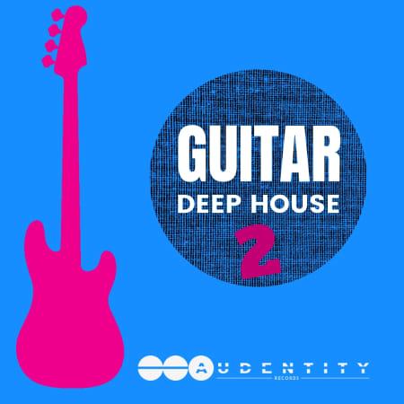 Guitar Deep House 2 Samples Loops Splice Sounds