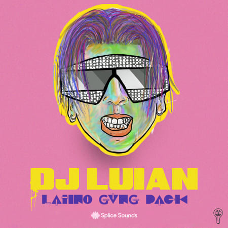 DJ Luian LATINO GVNG Pack - Samples & Loops - Splice Sounds