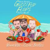 Gucci Flip Flops Cloaks X Vinny Vibe Remix Ableton Live