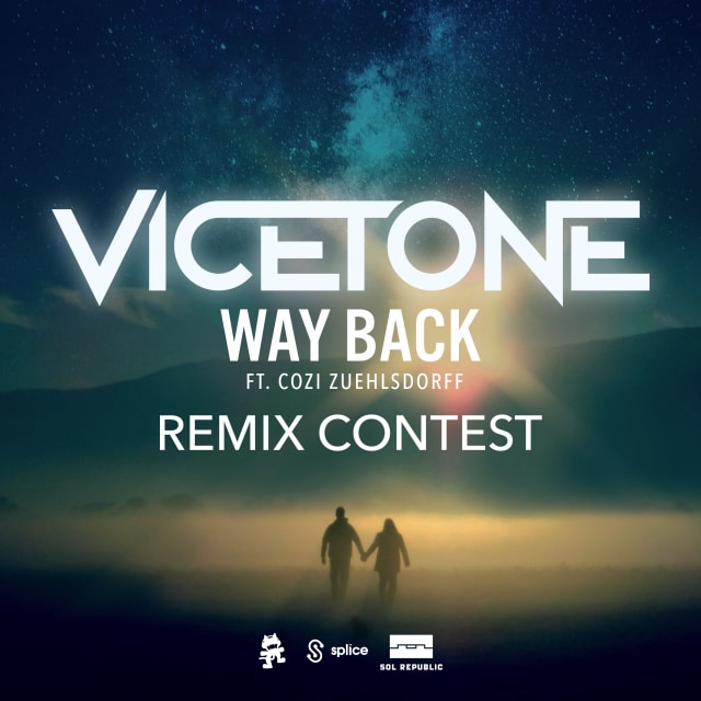 Vicetone - Way Back (feat  Cozi Zuehlsdorf) - Remix Contest