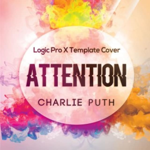 Charlie Puth - Attention Logic Pro X Template Remake (Demo
