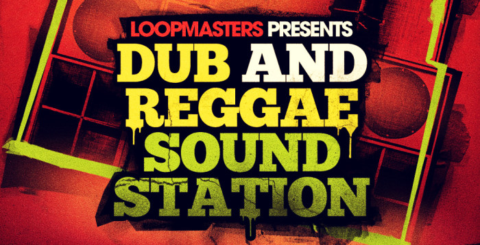 Dub And Reggae Sound Station - Samples & Loops - Splice